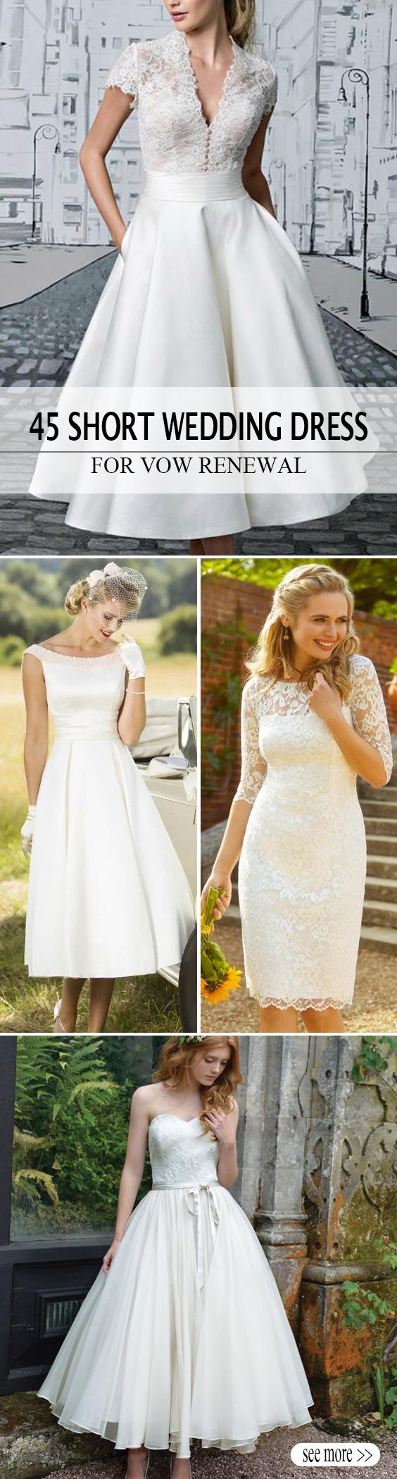 45 Amazing Short Wedding Dress For Vow Renewal